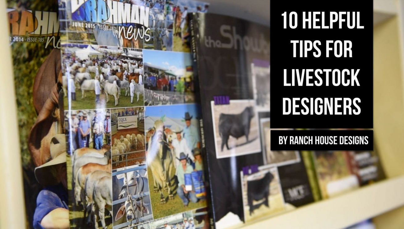 10 tips for livestock designers ranch house designs inc Ranch house designs inc
